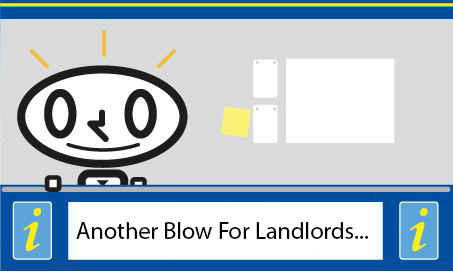 Another Blow for Landlords